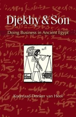 Djekhy & Son  : Doing Business in Ancient Egypt