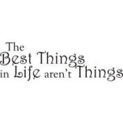 ETC Promotions 10281 'Best Things in Life' Vinyl Wall Art