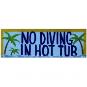 Ram Gameroom ODR229 Diving Hot Tub Sign Outdoor Wall Art