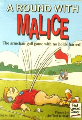 A Round With Malice: The Armchair Golf Game With No Holds Barred