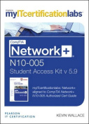CompTIA Network+ N10-005 Cert Guide, v5.9 MyITCertificationlabs -- Access Card