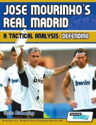 Jose Mourinho's Real Madrid - A Tactical Analysis
