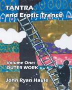 Tantra & Erotic Trance