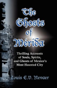 The Ghosts of Merida