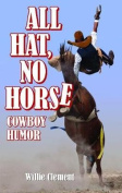 All Hat, No Horse