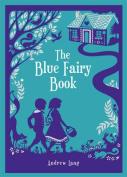 Blue Fairy Book (Barnes & Noble Children's Leatherbound Classics)