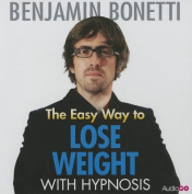 The Easy Way to Lose Weight with Hypnosis [Audio]