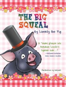 The Big Squeal