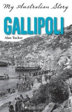 Gallipoli (My Australian Story)