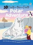 3D Dot-to-dot Polar Adventure