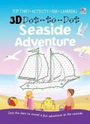 3D Dot-to-dot Seaside Adventure