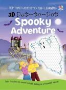 3D Dot-to-dot Spooky Adventure