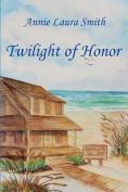 Twilight of Honor