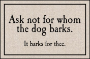 High Cotton M200 for Whom The Dog Barks Doormat