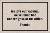 High Cotton Inc M242 We Love Our Vacuum Doormat