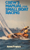 Crew's Manual for Small Boat Racing [Paperback]