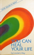 You Can Heal Your Life [Paperback]