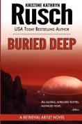 Buried Deep
