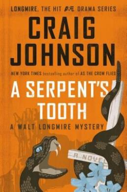 A Serpent's Tooth: A Walt Longmire Mystery (Walt Longmire Mystery)