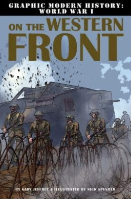 On the Western Front (Graphic Modern History: Wwi)