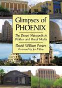 Glimpses of Phoenix