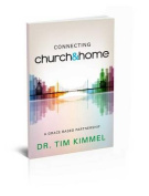 Connecting Church & Home  : A Grace-Based Partnership