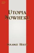 Utopia Nowhere