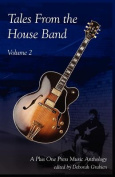 Tales From the House Band, Volume 2