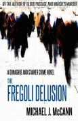 The Fregoli Delusion
