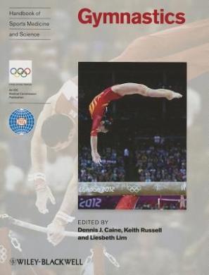 Handbook of Sports Medicine and Science: Gymnastics (Olympic Handbook of Sports Medicine)