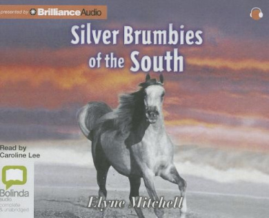 Silver Brumbies Of The South (Silver Brumby)