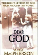 Dear God; Children's Letters to God