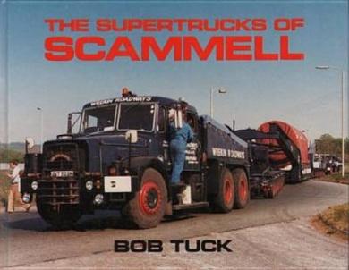 The Supertrucks of Scammell