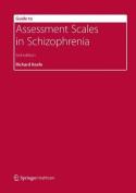 Guide to Assessment Scales in Schizophrenia