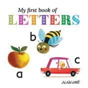 My First Book of Letters [Board book]