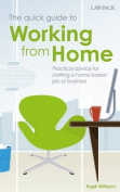 The Quick Guide to Working from Home