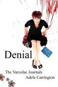 Denial - The Varcolac Journals