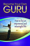 Become Your Own Guru