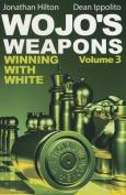 Wojo's Weapons, Volume 3