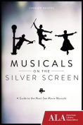 Musicals on the Silver Screen