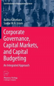Corporate Governance, Capital Markets, and Capital Budgeting