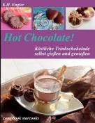 Hot Chocolate! [GER]
