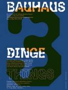 Bauhaus 3 Things