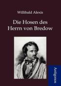 Die Hosen Des Herrn Von Bredow [GER]