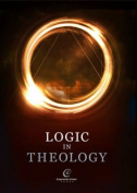 Logic in Theology: 2013