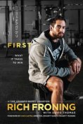 First: What It Takes to Win