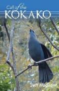 Call of the Kokako