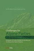 Challenges for Alpine Parties