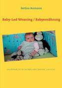 Baby-Led Weaning / Babyern Hrung [GER]