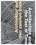 Architektur auf den Zweiten Blick / Architecture and the Test of Time  [GER]